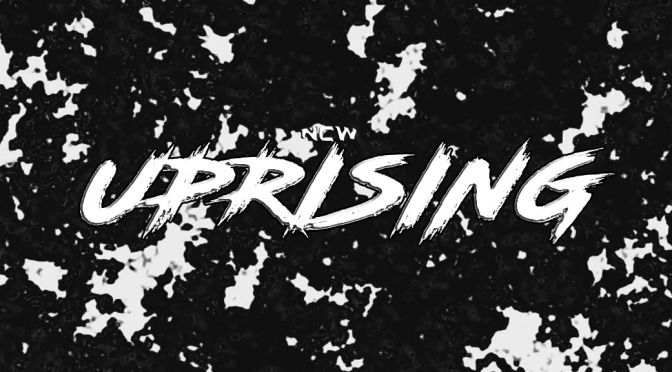 Press Release: The Uprising Comes to NCW April 14 in Dedham