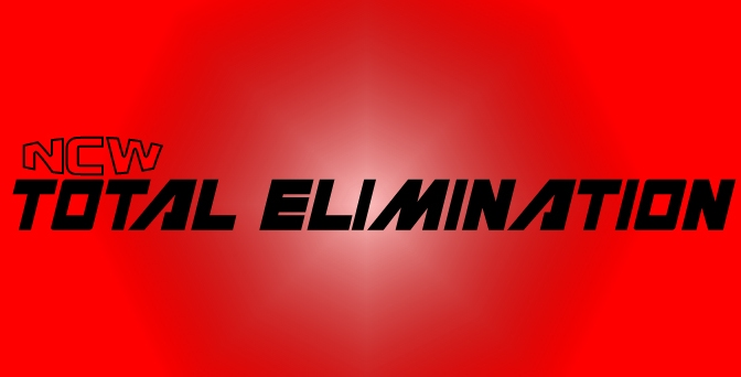 NCW Total Elimination Preview