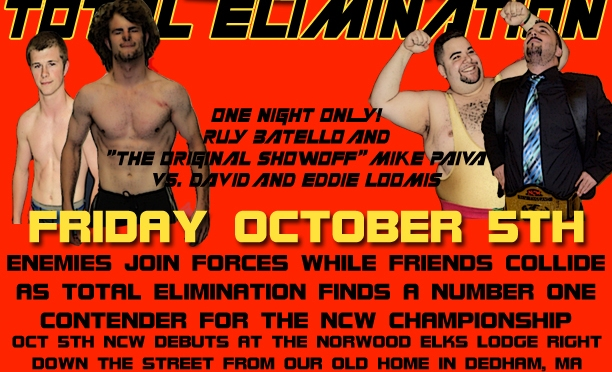 Press Release: NCW's Total Elimination Debuts October 5th in Norwood, MA!