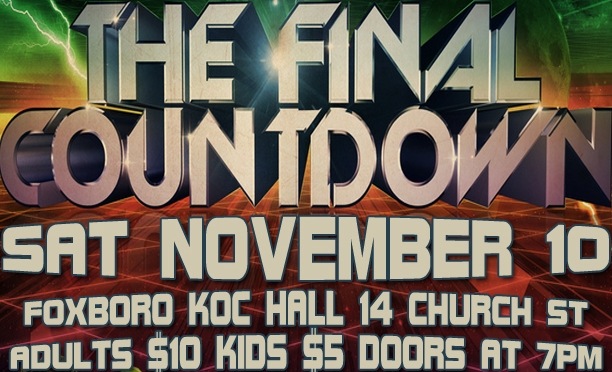 PRESS RELEASE: The Final Countdown Comes to Foxboro November 10th