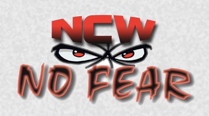 TONIGHT! NCW Returns to Norwood for NO FEAR!