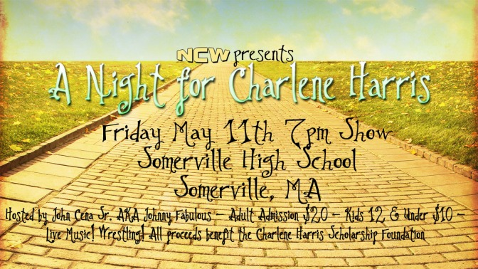 Friday May 11th NCW Debuts in Somerville for Charlene Harris