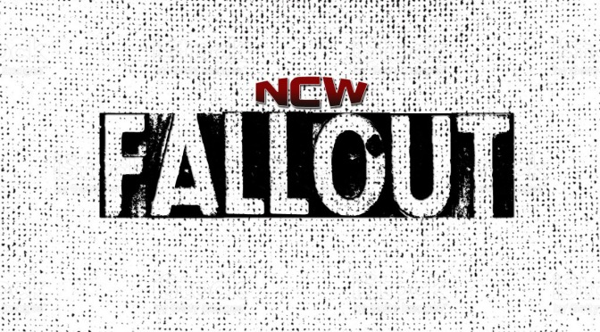 Press Release: NCW FALLOUT Comes to Bristol September 14th!