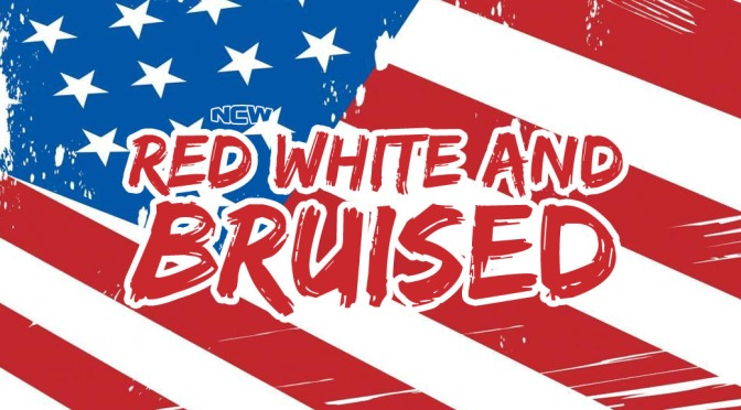 Press Release: NCW's Red, White, & Bruised Slams into Dedham July 26th!