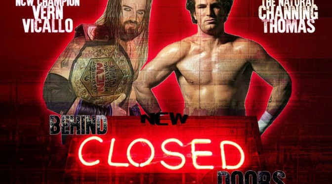 NCW Behind Closed Doors: Episode #1 Review