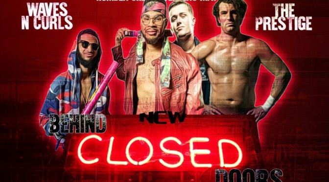 NCW Behind Closed Doors: Episode #2 Review