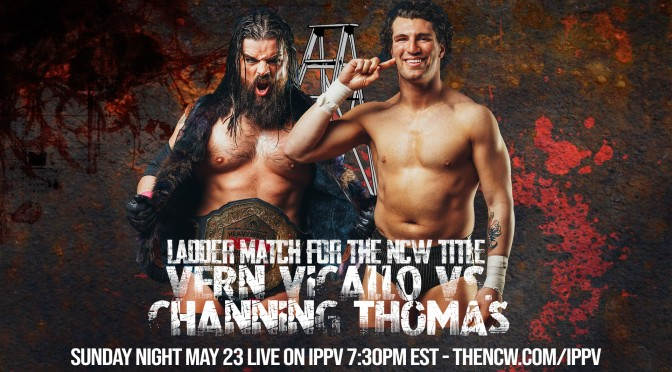 PRESS RELEASE: NCW Returns to iPPV Sunday May 23rd For SHOOTS AND LADDERS!