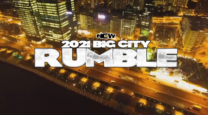 PRESS RELEASE: NCW's 2021 Big City Rumble Comes To Dedham August 20th!