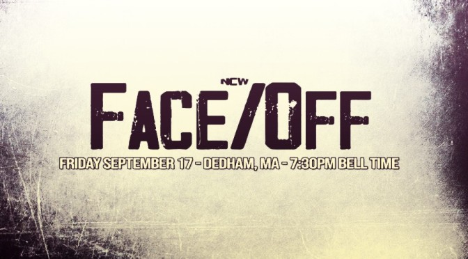 PRESS RELEASE: NCW Returns to Dedham September 17th For FACE/OFF!